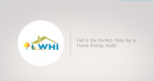 Fall is the Perfect Time for a Home Energy Audit